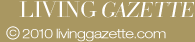 Living Gazette